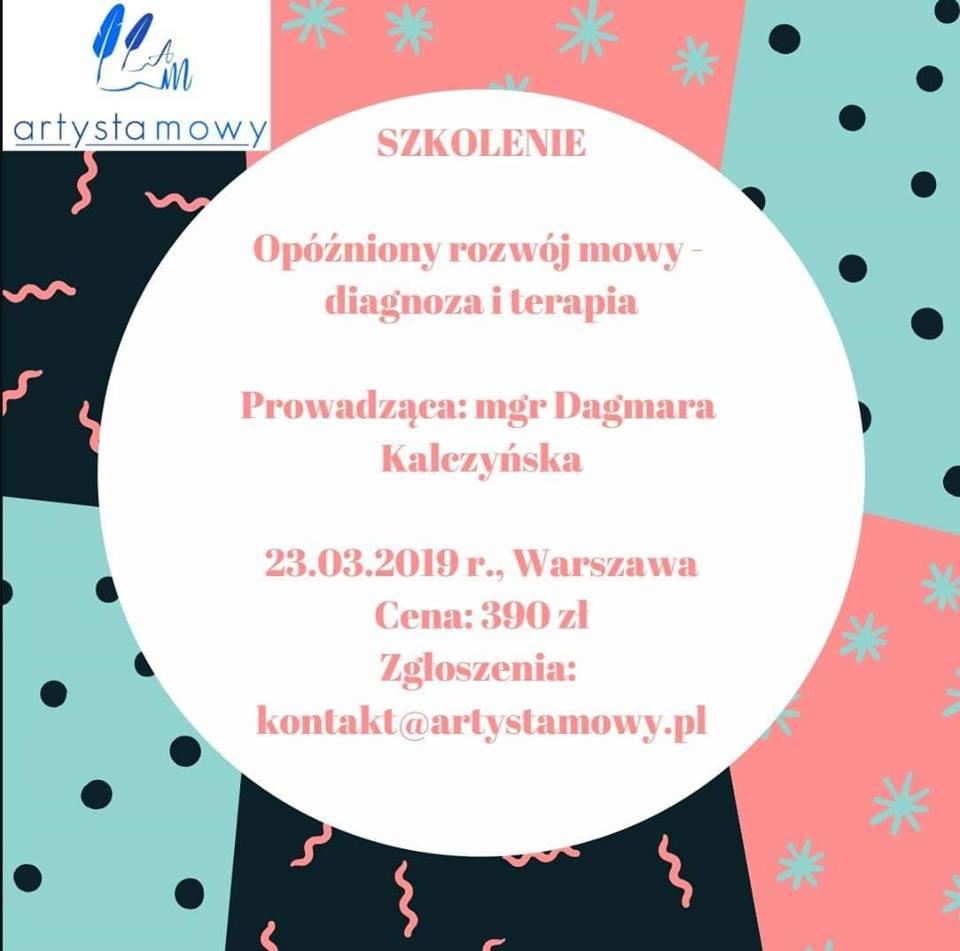Szkolenie w Warszawie: Opóźniony rozwój mowy - diagnoza i terapia (23.03.2019)