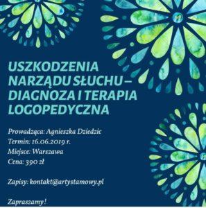 Szkolenie w Warszawie: Uszkodzenia narządu słuchu - diagnoza i terapia logopedyczna (16.06.2019)