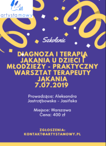 Szkolenie w Warszawie: Diagnoza i terapia jąkania u dzieci i młodzieży – praktyczny warsztat terapeuty jąkania (7.07.2019)