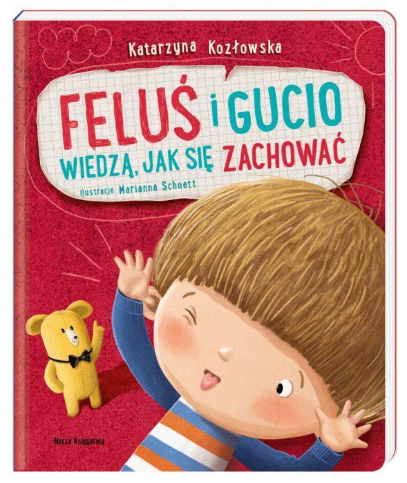 """Recenzja: """"Feluś i Gucio wiedzą, jak się zachować"""""""