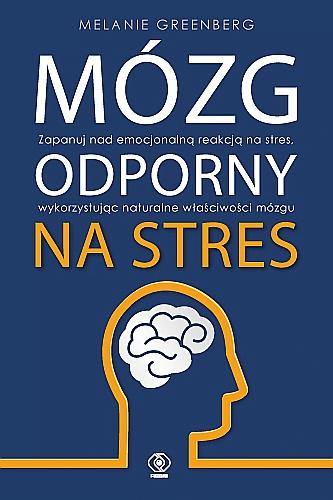 """Recenzja: """"Mózg odporny na stres"""""""