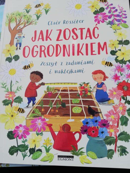 """Recenzja: """"Jak zostać ogrodnikiem. Zeszyt z zadaniami i naklejkami"""""""