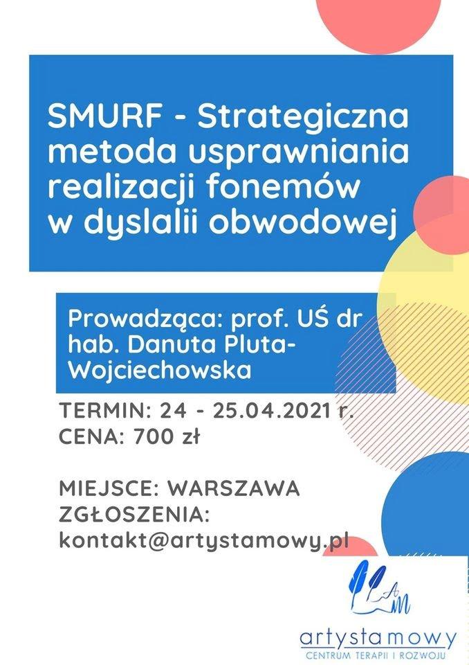 SMURF Strategiczna metoda usprawniania realizacji fonemów w dyslalii obwodowej